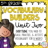Fifth Grade Vocabulary Word Builders Unit 2