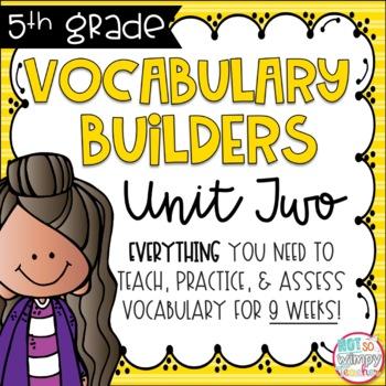 Vocabulary Word Builders Fifth Grade Unit 2