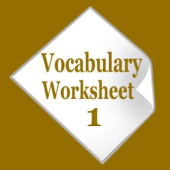 Vocabulary Worksheet 1