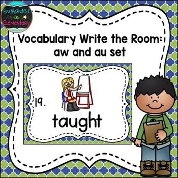 Vocabulary Write the Room: aw and au Set