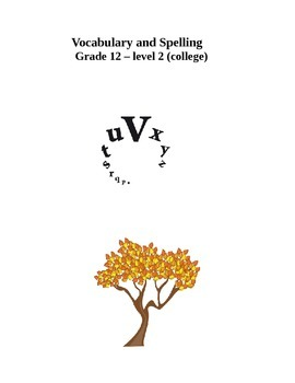 Vocabulary and Spelling - Grade 12 - level 2 (college)
