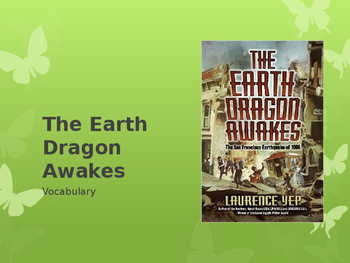 Vocabulary for The Earth Dragon Awakes: Journey's Lesson 12