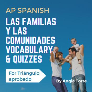 Vocabulary for Triángulo Aprobado for AP Spanish: Las fami