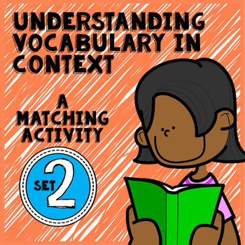 Vocabulary in Context: Practice Using Context Clues
