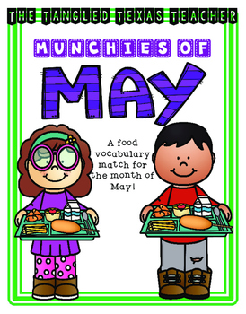 Vocabulary to Picture Match for Month of May (food!)