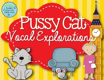 Vocal Explorations - Pussy Cat, Pussy Cat, Where Have You Been?
