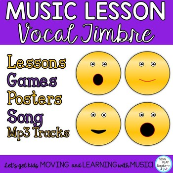 Vocal Timbre *Song *Games *Lessons *Posters *Printables
