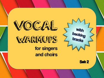 Vocal Warmups with Backing Tracks Set 2