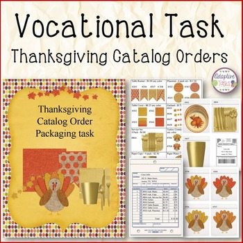 Vocational Skill- Thanksgiving Catalog Order Packaging