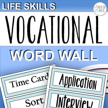 Vocational Vocabulary Word Wall
