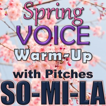 Spring Theme Voice Warm up with Recordings - Elementary Mu