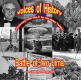 Voices of History -  Battle of Iwo Jima
