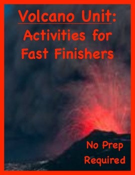 Volcano Unit Menu: 20 Activities for Fast Finishers (With