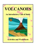 Volcanoes, An Introductory Unit of Study Activities and Wo