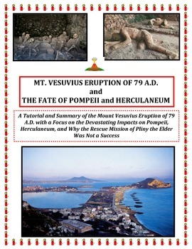 Volcanoes:  The Demise of Pompeii and Herculaneum (ONE OF