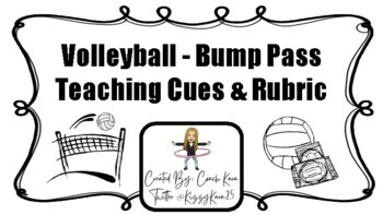 Volleyball - Bump Pass Rubric (GPE & APE)