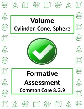 Volume Cone Cylinder Sphere Formative Assessments 8.G.9 Be
