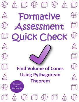 Volume Cone Pythagorean Theorem Quick Check Formative Asse