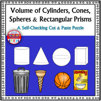 Volume of Cylinders, Cones, Spheres & Rectangular Prisms: