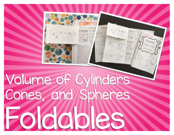 Volume of Cylinders Cones and Spheres Foldables for Intera