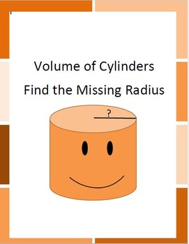 Volume of Cylinders (Find the Missing Radius) CCSS 8.G.C.9