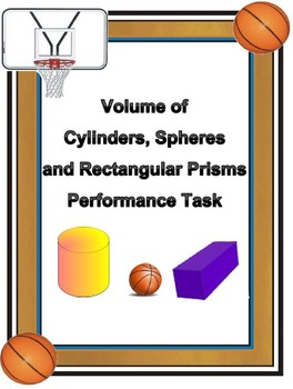 Volume of Cylinders, Spheres, and Prisms Performance Task