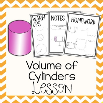 Volume of Cylinders~ Warm Up, Notes, & Homework