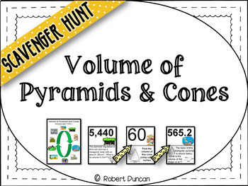 Volume of Pyramids and Cones Scavenger Hunt