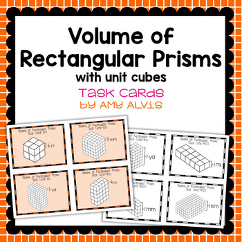 Volume of Rectangular Prisms Using Unit Cubes Task Cards - SCOOT
