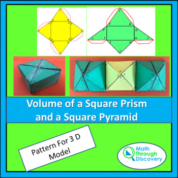 Build a Model - Volume of a Square Prism and Volume of a S
