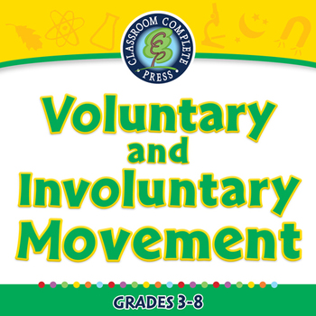 Voluntary and Involuntary Movement - MAC Gr. 3-8