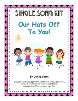 Volunteer Apprication Song (mp3s) Piano/vocal score, Thank
