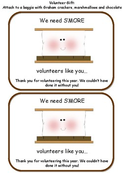 "Volunteer Gift- We need ""Smore"" volunteers like you"