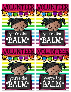 Volunteer, You're The Balm!