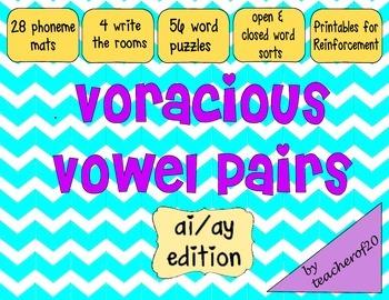 Voracious Vowel Pairs ai/ay