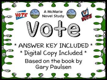 Vote (Gary Paulsen) Novel Study / Reading Comprehension Un