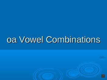Vowel Combination (oa) PowerPoint