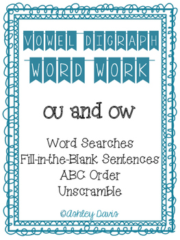Vowel Digraph Word Work (ou and ow)