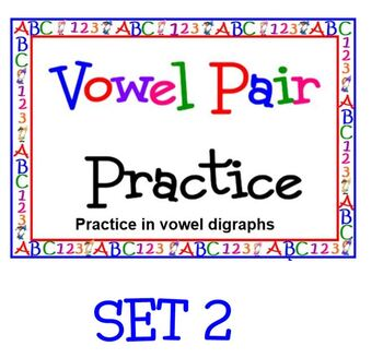 Vowel Pairs with Vowel Diagraphs POWERPOINT Set 2