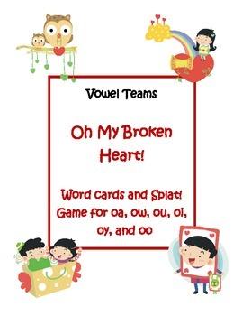 Vowel Teams:  Oh My Broken Heart!