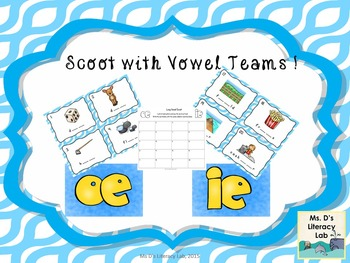 Vowel Teams Scoot (ie,oe)