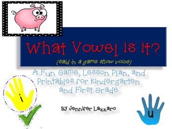 Vowels Game, Printables, and Assessments for K and 1st