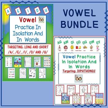 Vowels In Isolation & In Words Bundle: Long & Short Vowels