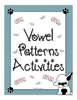 Vowels Patterns:  Cards - Activities - Games