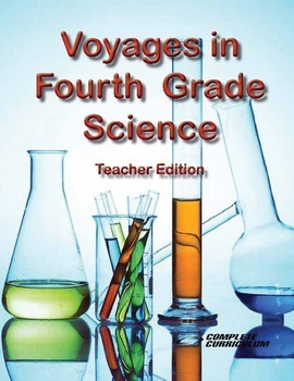 Voyages in Fourth Grade Science - Teacher's Edition