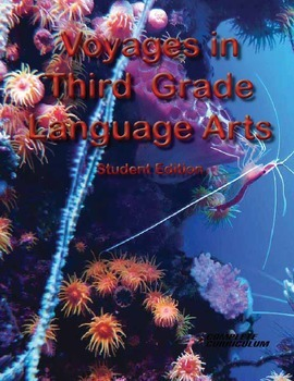 Voyages in Third Grade Language Arts - Student Edition