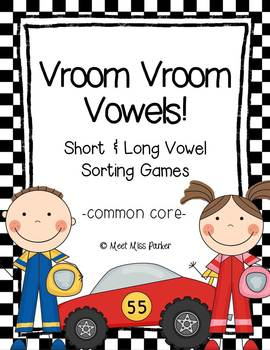 Short & Long Vowel Sorting Games - Vroom Vroom Vowels (Com