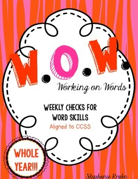W.O.W.  - Working on Words   (Weekly Language Review) - WH