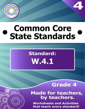 W.4.1 Fourth Grade Common Core Bundle - Worksheet, Activit