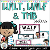 WALT, WILF/WALF, TMB Posters & Learning Intention & Succes